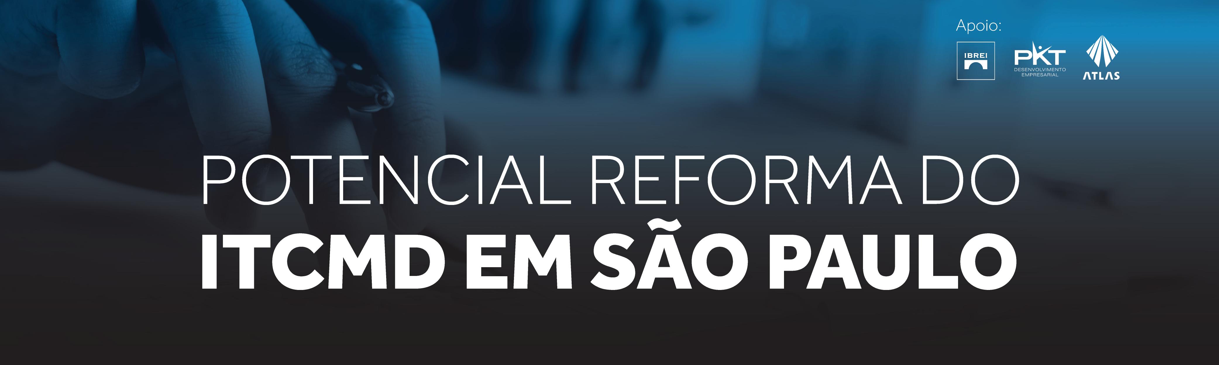 POTENCIAL REFORMA DO ITCMD EM SÃO PAULO