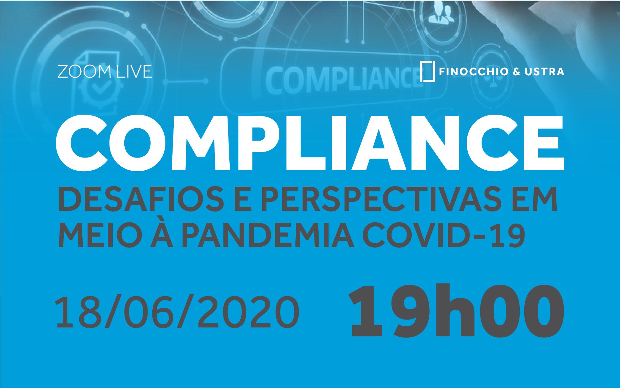 COMPLIANCE: DESAFIOS E PERSPECTIVAS EM MEIA À PANDEMIA COVID-19